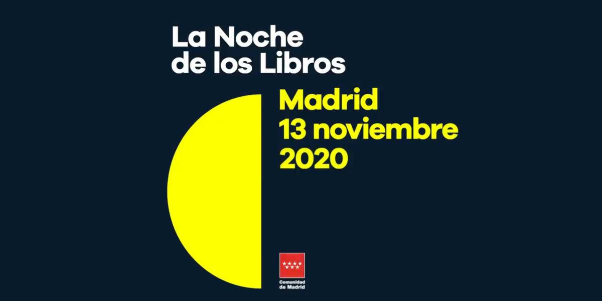 La Noche de los Libros | Madrid | 2020 | Fecha y programación